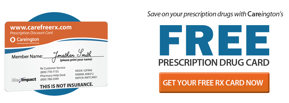 Save on your prescription drugs with Careington's Free Prescription Drug Card
